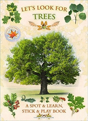 Let's Look for Trees - A Spot & Learn, Stick & Play Book