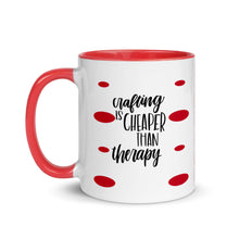 Load image into Gallery viewer, Crafting is Cheaper Than Therapy Ceramic Mug - Gift, Crafter, Red, White, 11 oz Mug, Coffee, Tea, Hot Chocolate