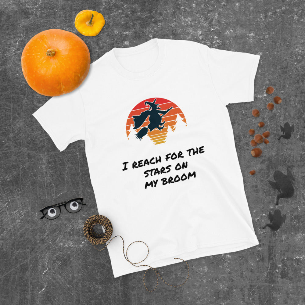 I Reach for the Stars on my Broom Short-Sleeve Unisex T-Shirt / Halloween shirt/ Witch/ Moon / Funny