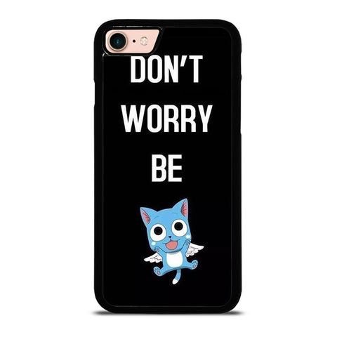 FAIRY TAIL DONT WORRY BE-iphone-8-case
