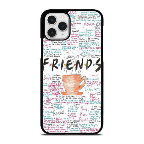 FRIENDS TV SHOW QUOTES-iphone-11-pro-case