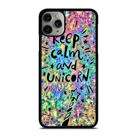 KEEP CALM AND UNICORN iPhone 11 Pro Max Case