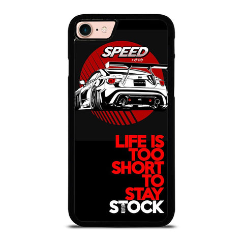 LIFE IS TOO SHORT TO STAY STOCK-iphone-8-case