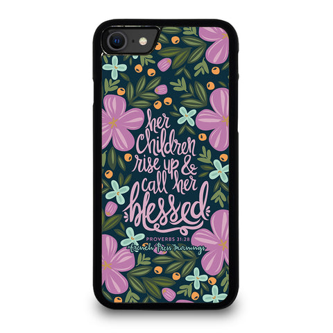 QUOTES BIBLE HAPPY MOTHER'S DAY PROVERBS iPhone SE 2020 Case