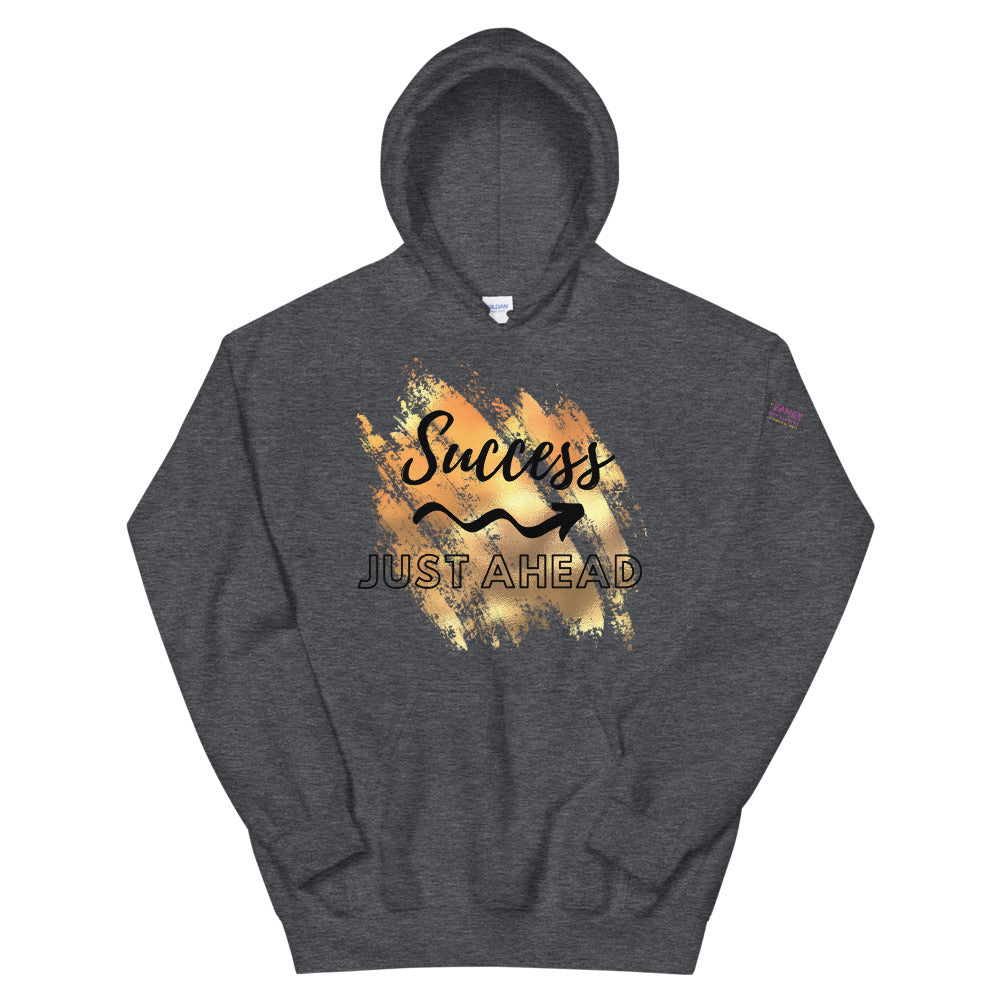Success Just Ahead Hoodie
