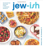 Jew-ish: A Cookbook Reinvented Recipes from a Modern Mensch by Jake Cohen