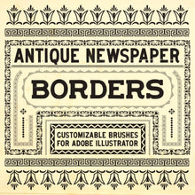Load image into Gallery viewer, Antique Newspaper Borders - Customizable brushes for Adobe Illustrator