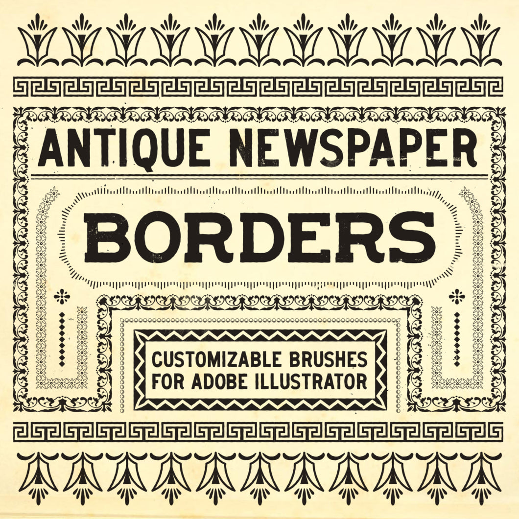 Antique Newspaper Borders - Customizable brushes for Adobe Illustrator