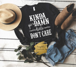 Kinda Give A Damn Kinda Don't Care Tee