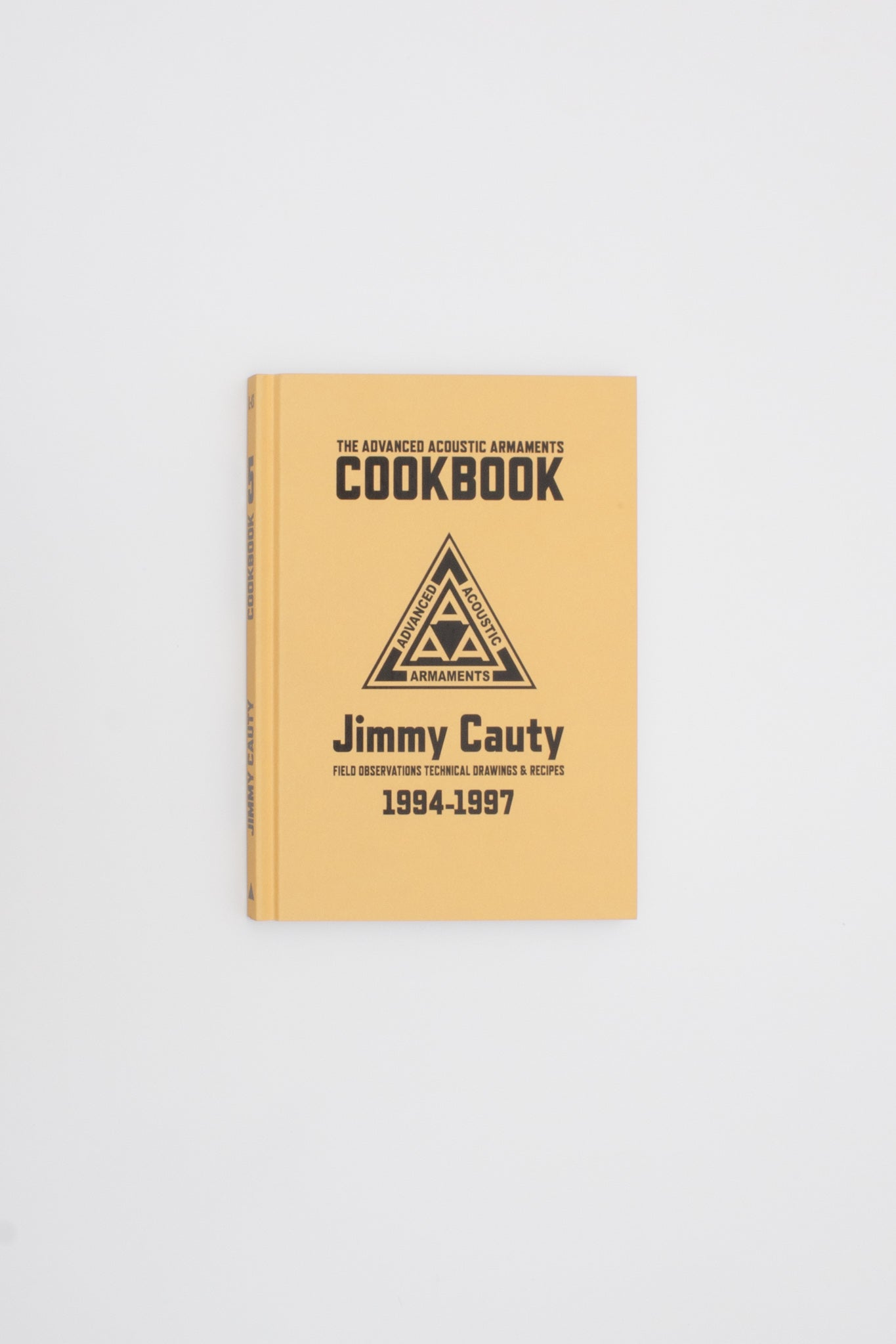 The Advanced Acoustic Armaments Cookbook - Jimmy Cauty