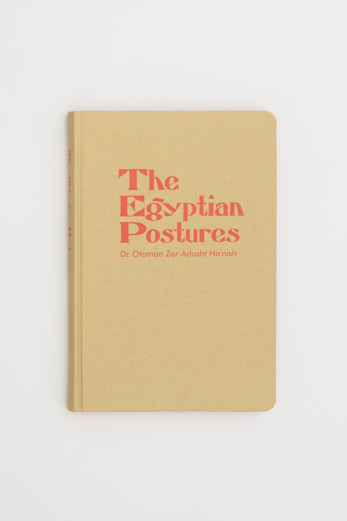 The Egyptian Postures - Ian Whittlesea