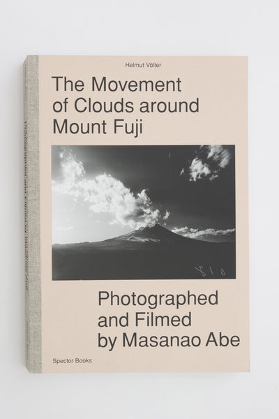 The Movement of Clouds around Mount Fuji - Helmut Völter
