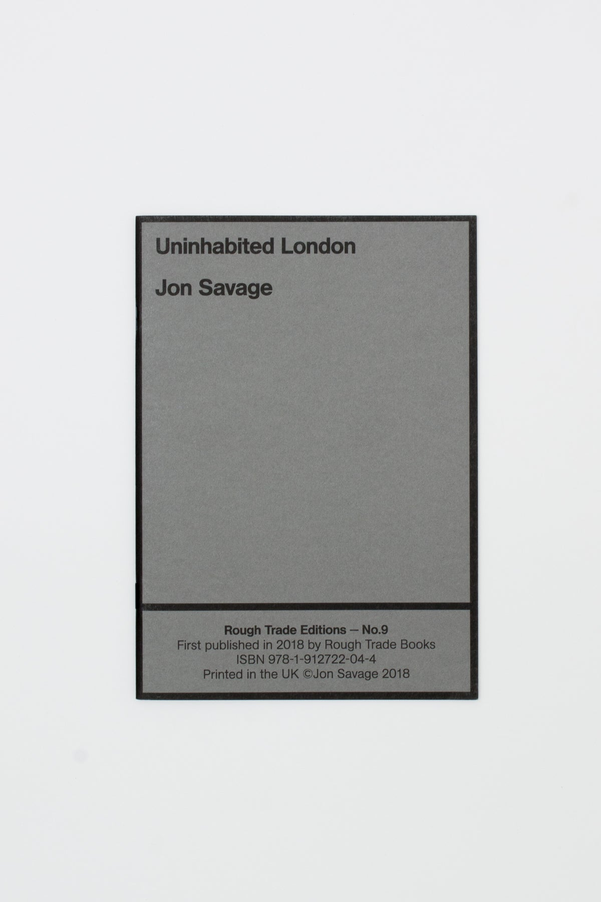 Uninhabited London - Jon Savage