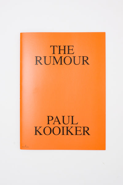 The Rumour - Paul Kooiker