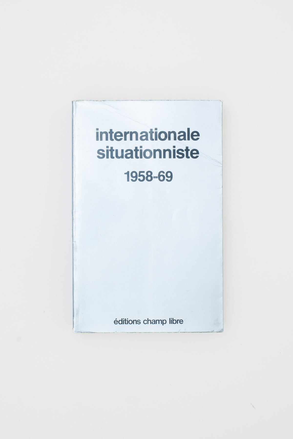 internationale situationniste 1958-1969