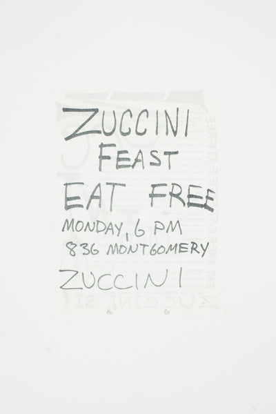 ZUCCINI FEAST. EAT FREE. - The Diggers