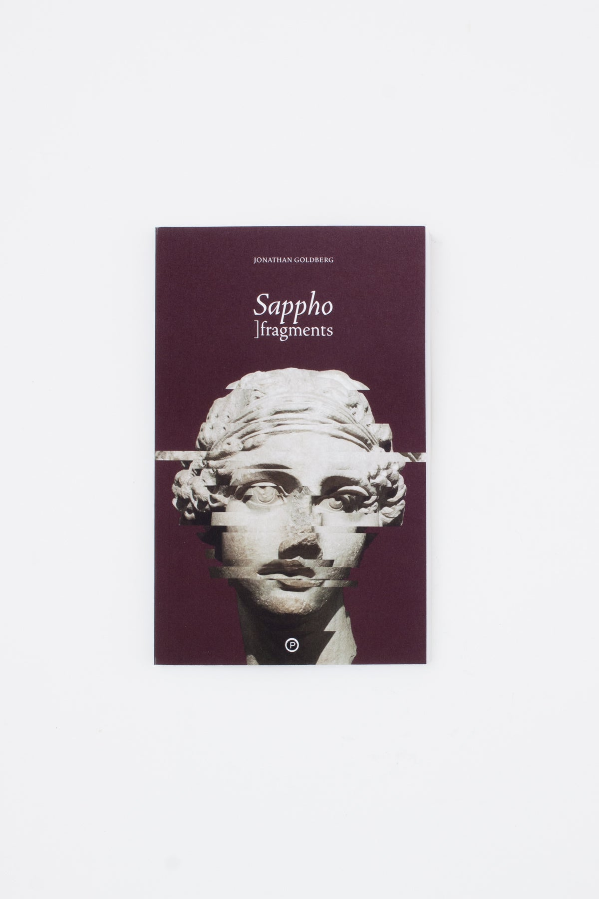 Sappho: ]fragments - Jonathan Goldberg
