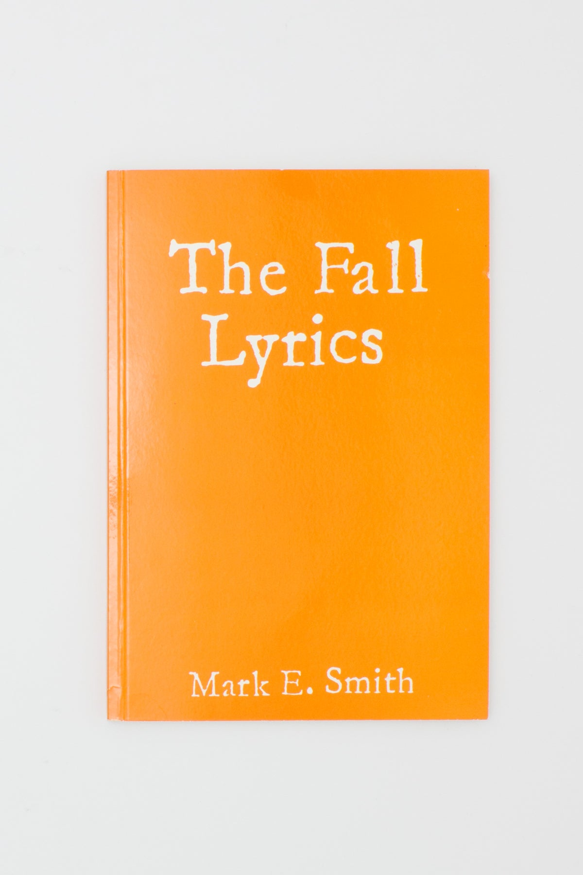 The Fall Lyrics - Mark E. Smith