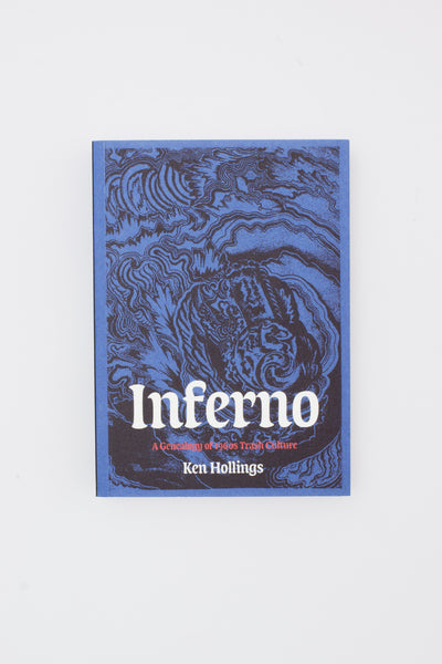 Inferno - A Genealogy of 1960s Trash Culture - Ken Hollings