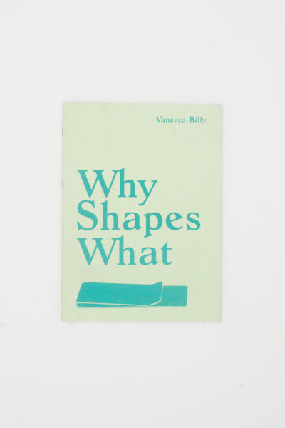 Why Shapes What - Vanessa Billy