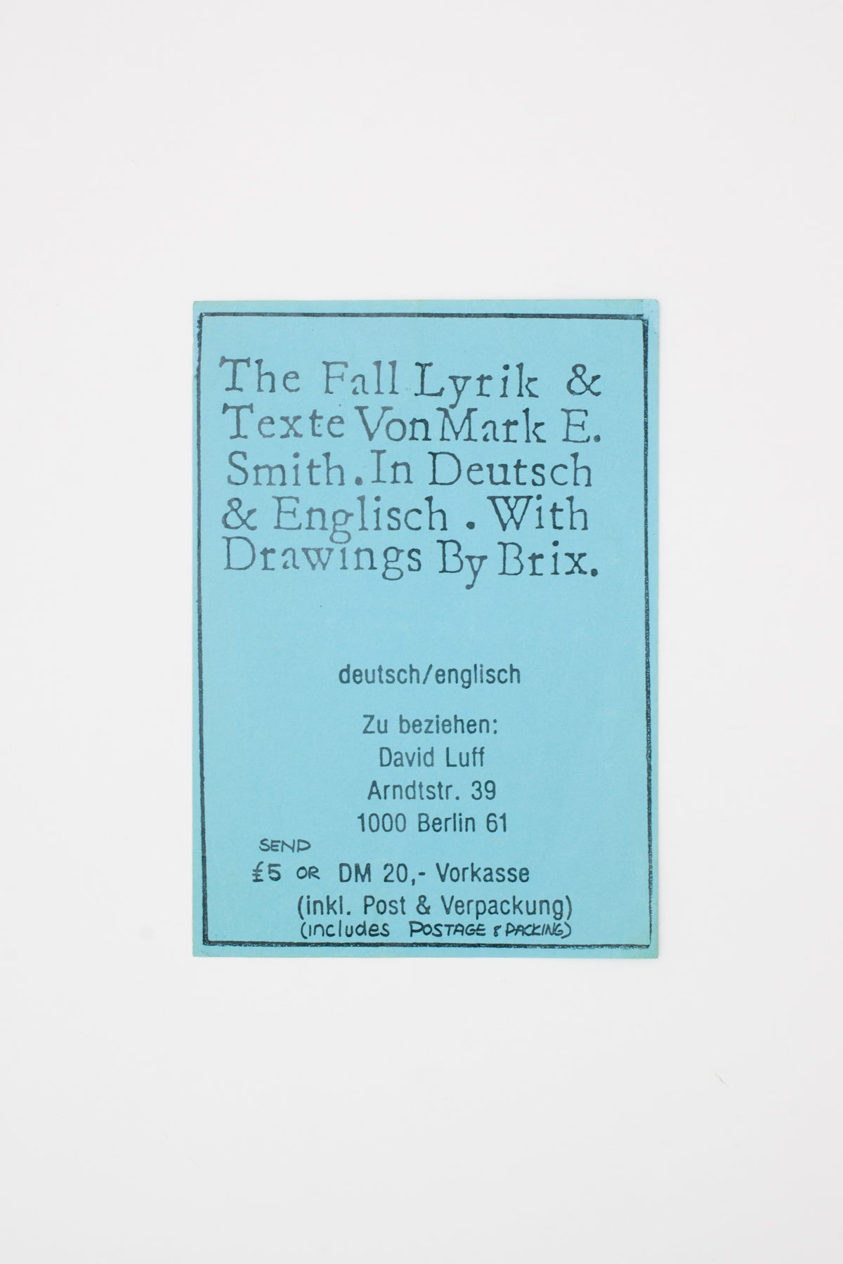 The Fall Lyrik & Texte Von Mark E. Smith. In Deutsch & Englisch. With Drawings by Brix