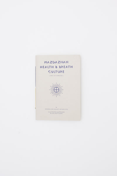 Mazdaznan Health & Breath Culture: First Six Exercises - Ian Whittlesea