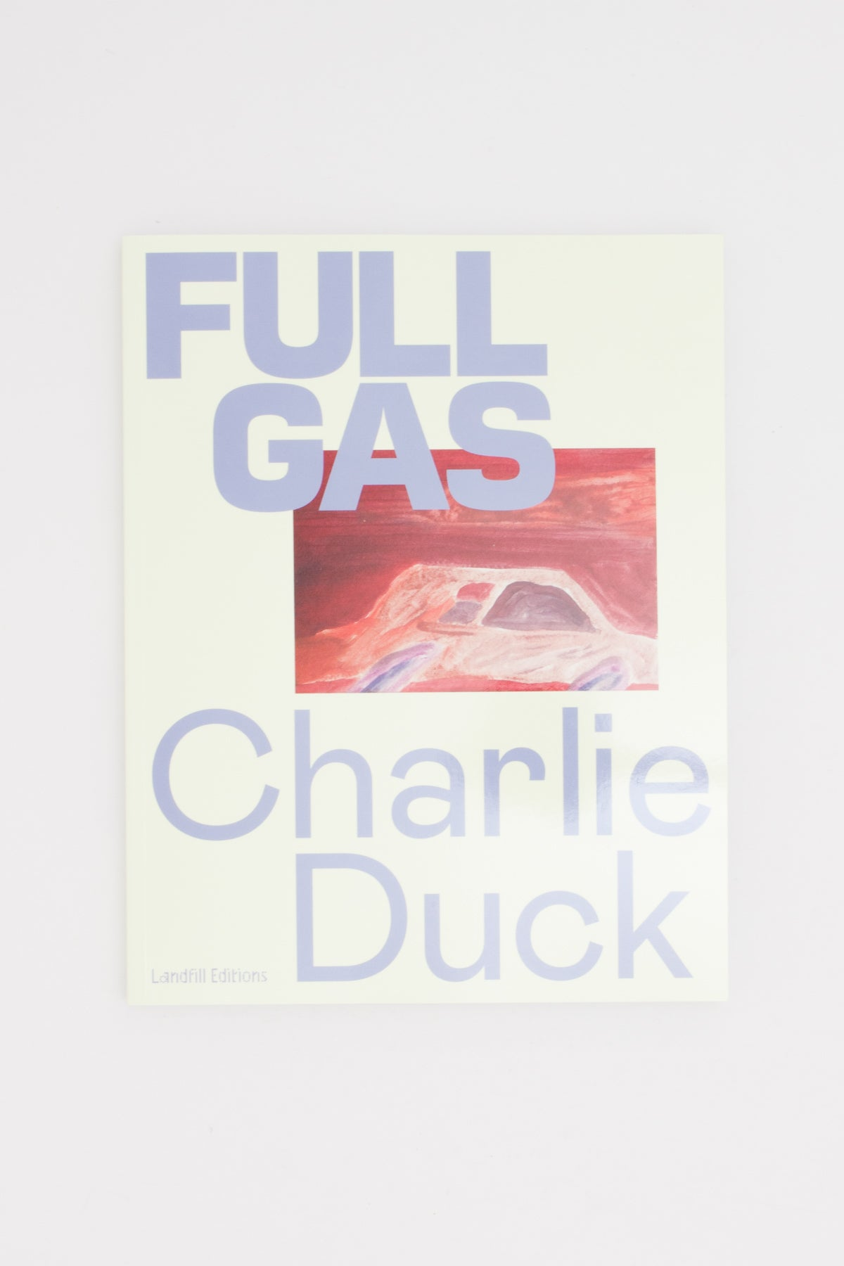 FULL GAS - Charlie Duck