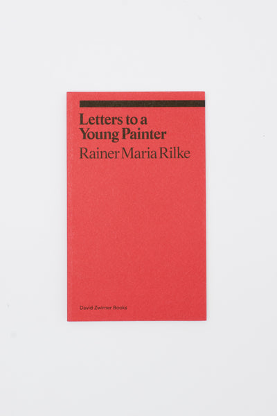 Letters to a Young Painter - Rainer Maria Rilke