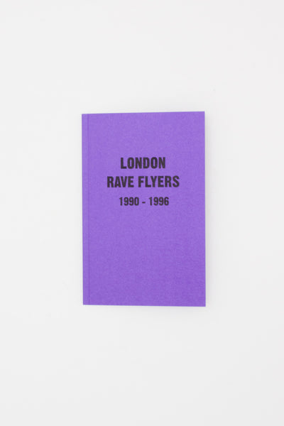 London Rave Flyers 1990-1996 - Matt Acornley