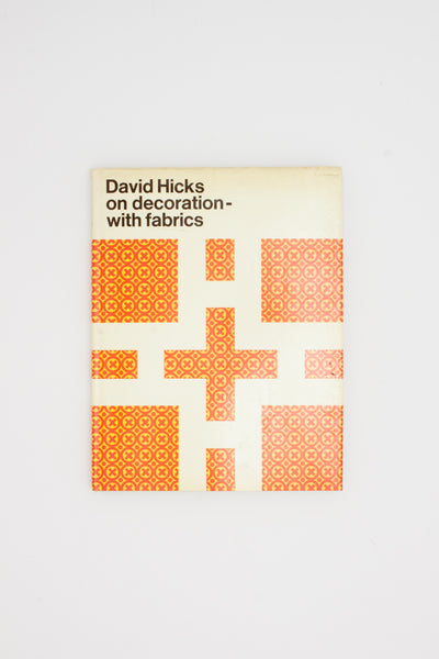 on decoration - with fabrics. - David Hicks