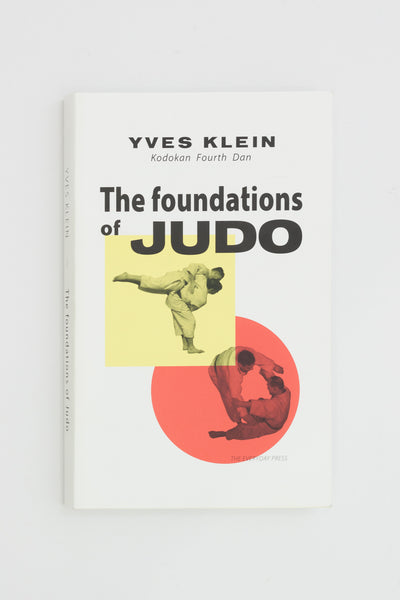 The Foundations of Judo - Yves Klein