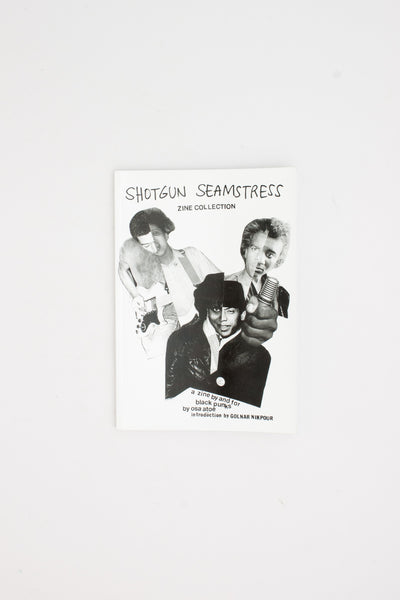 SHOTGUN SEAMSTRESS ZINE COLLECTION.