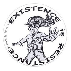 Existence Is Resistance
