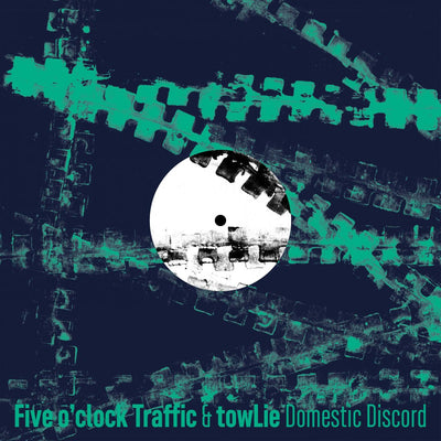 Five O'Clock Traffic & Towlie - Domestic Discord EP - Unearthed Sounds