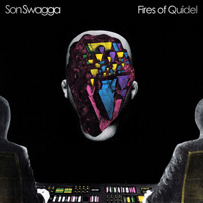 Son Swagga - Fires of Quidel LP - Unearthed Sounds
