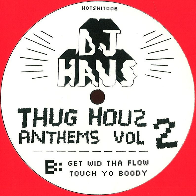 DJ Haus - Thug Hauz Anthems Vol 2 (Re-Press On Red Vinyl) - Unearthed Sounds
