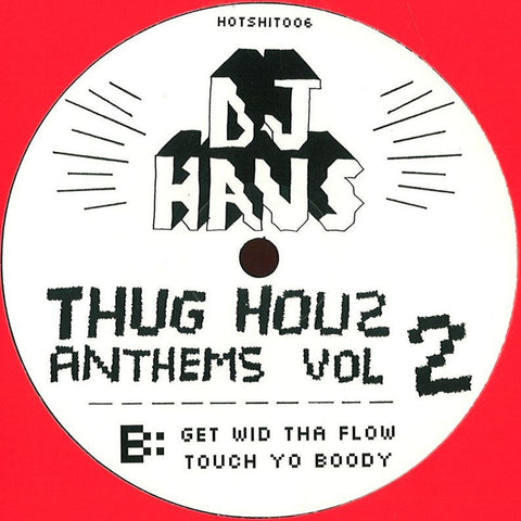 DJ Haus - Thug Hauz Anthems Vol 2 (Re-Press On Red Vinyl)