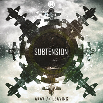 Subtension - AK47 / Leaving - Unearthed Sounds