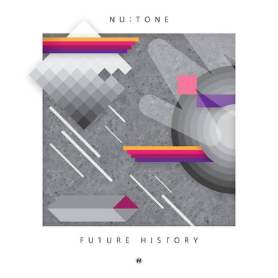 Nu:Tone - Future History - Unearthed Sounds