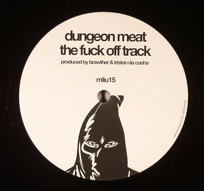 Dungeon Meat / SE62 - The F**k Off Track - Unearthed Sounds