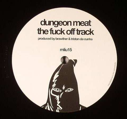 Dungeon Meat / SE62 - The F**k Off Track