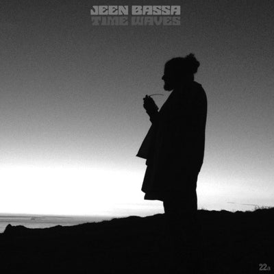 Jeen Bassa - Time Waves - Unearthed Sounds