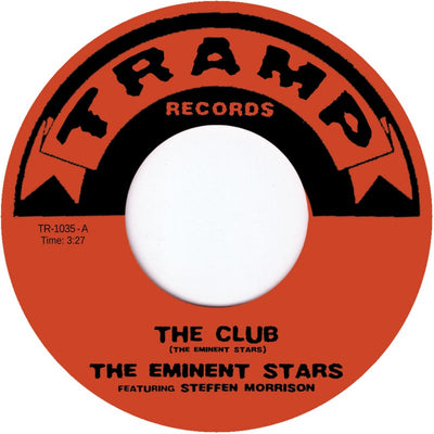 The Eminent Stars - The Club , Vinyl - Tramp, Unearthed Sounds