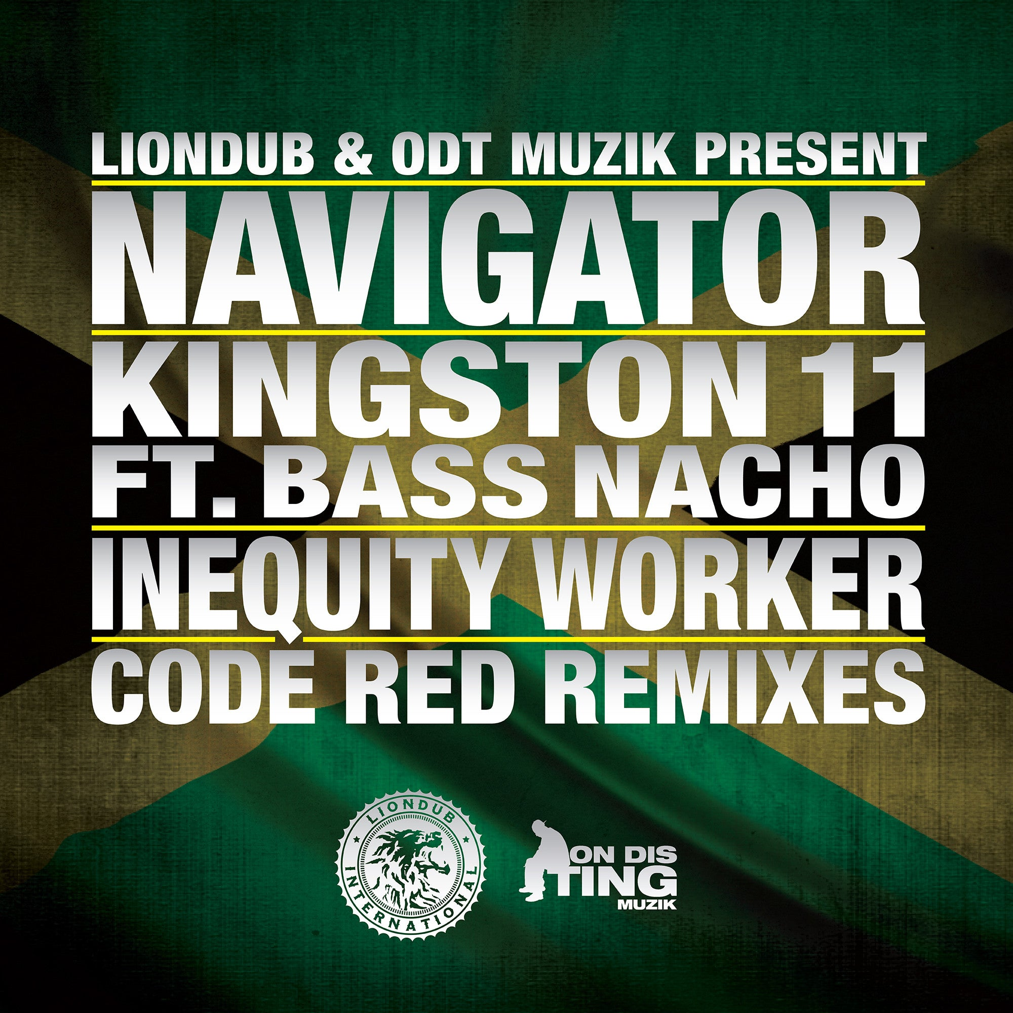 Navigator - Kingston 11 Ft. Bass Nacho / Inequity Worker [Code Red Remixes] - Unearthed Sounds