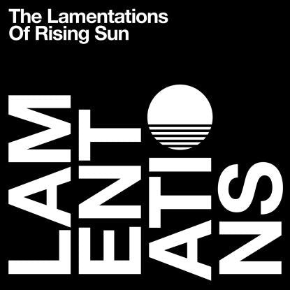 "Rising Sun - The Lamentations Of Rising Sun | 2 x 12"" Vinyl Incl Download Codes"