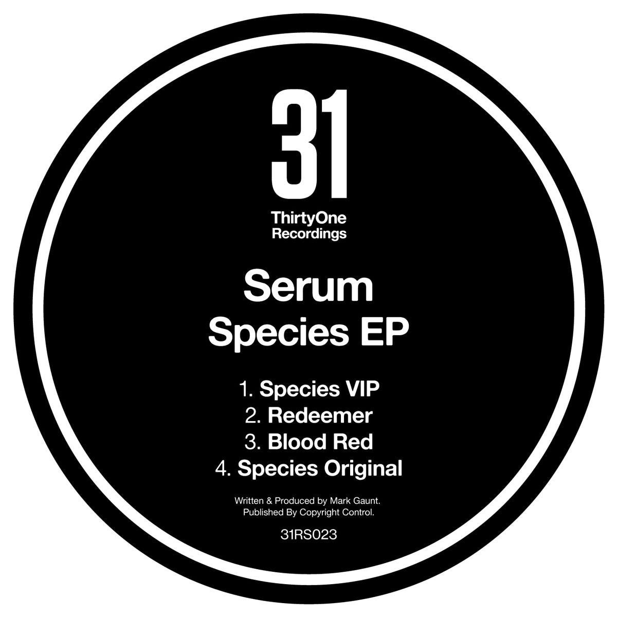 "Serum - Species EP [2x12"" Vinyl] , Vinyl - 31 Recordings, Unearthed Sounds"