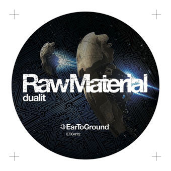Dualit - Raw Material - Unearthed Sounds