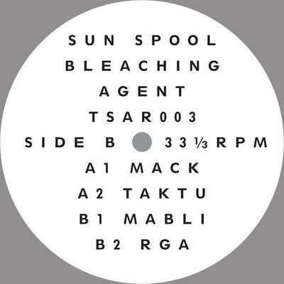 Bleaching Agent - Sun Spool - Unearthed Sounds