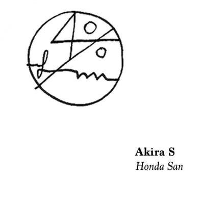 Akira S – Honda San - Unearthed Sounds, Vinyl, Record Store, Vinyl Records