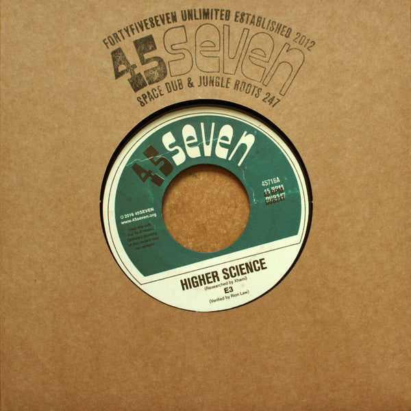 "E3 - Higher Science [7"" Vinyl] , Vinyl - 45Seven, Unearthed Sounds"
